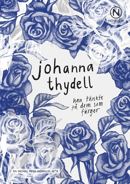 Han tänkte på dem som färger av Johanna Thydell