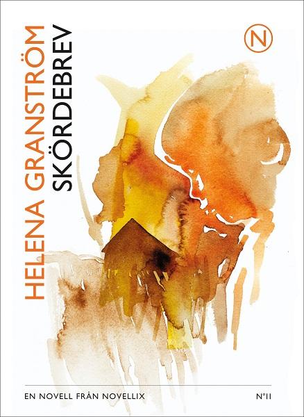 Skördebrev av Helena Granström