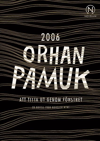 Att titta ut genom fönstret av Orhan Pamuk