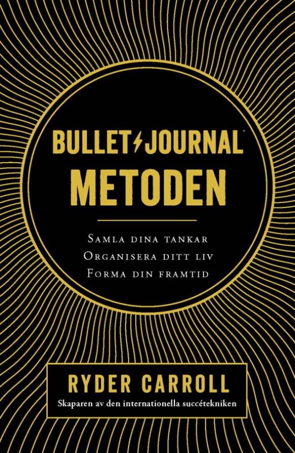 Bullet journal-metoden av Ryder Carroll