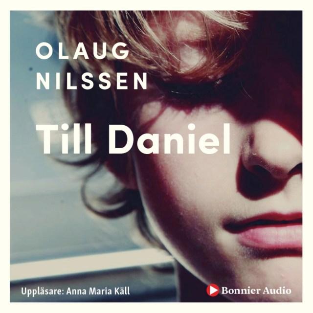 Till Daniel av Olaug Nilssen