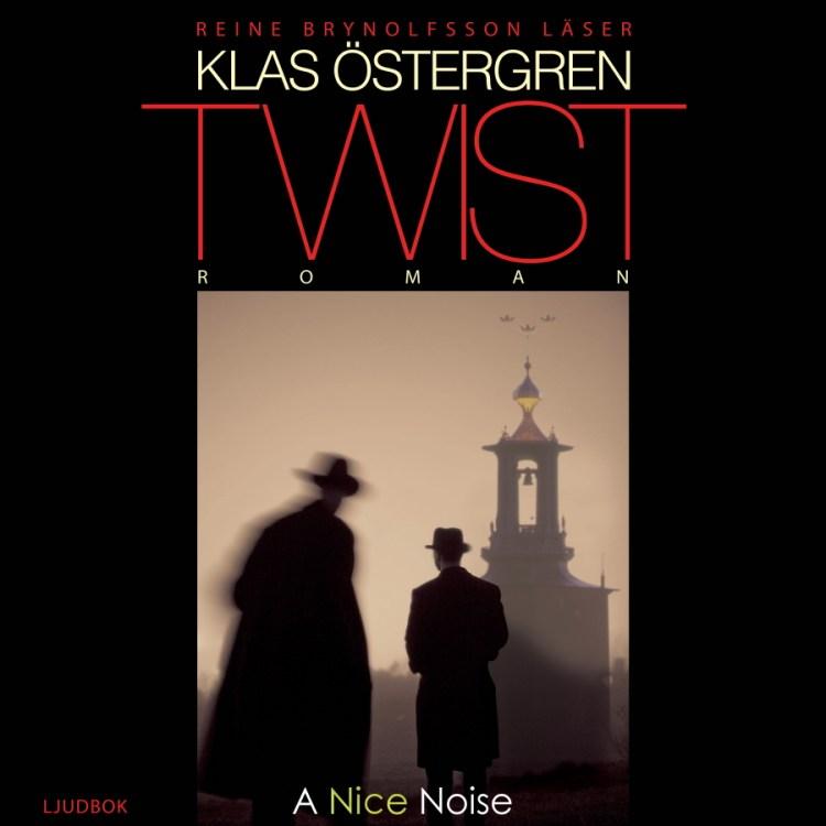 Twist av Klas Östergren