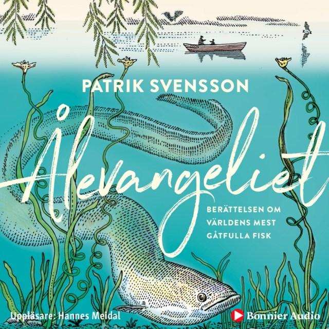 Ålevangeliet av Patrik Svensson