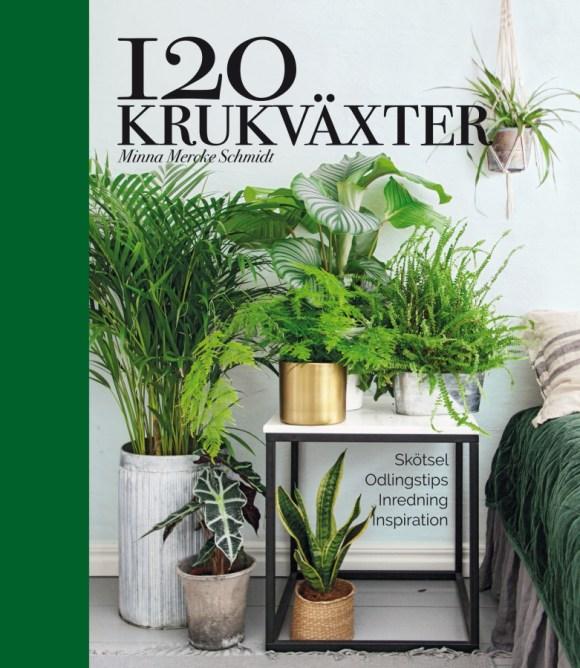 120 krukväxter av Minna Mercke Schmidt