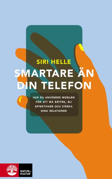 Smartare än din telefon av Siri Helle