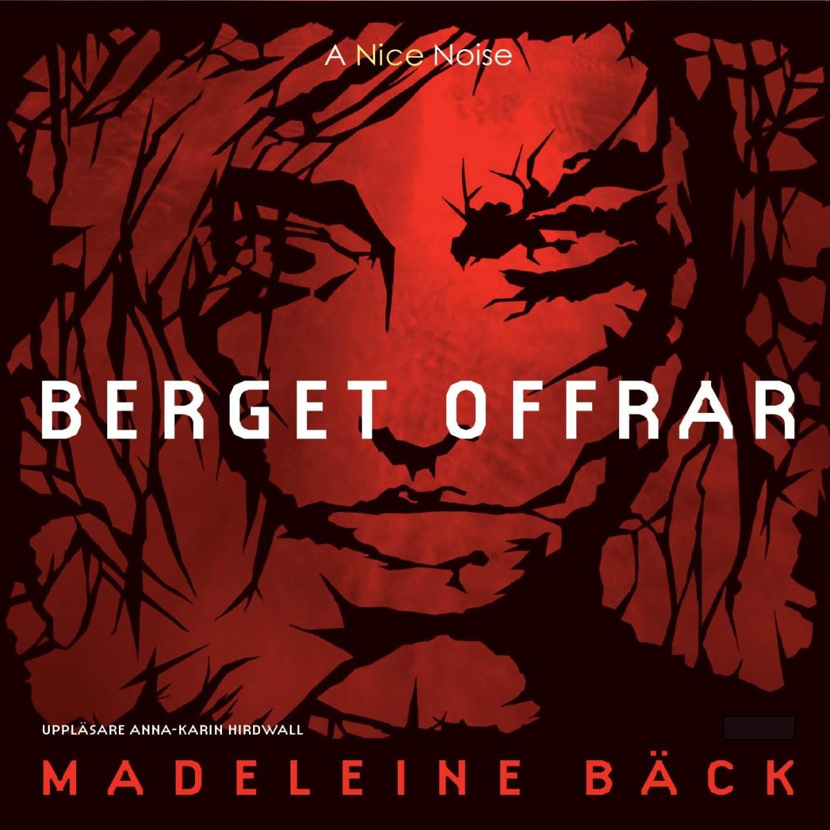 Berget offrar av Madeleine Bäck