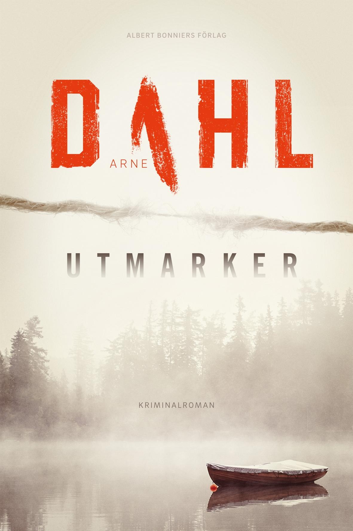 Utmarker av Arne Dahl