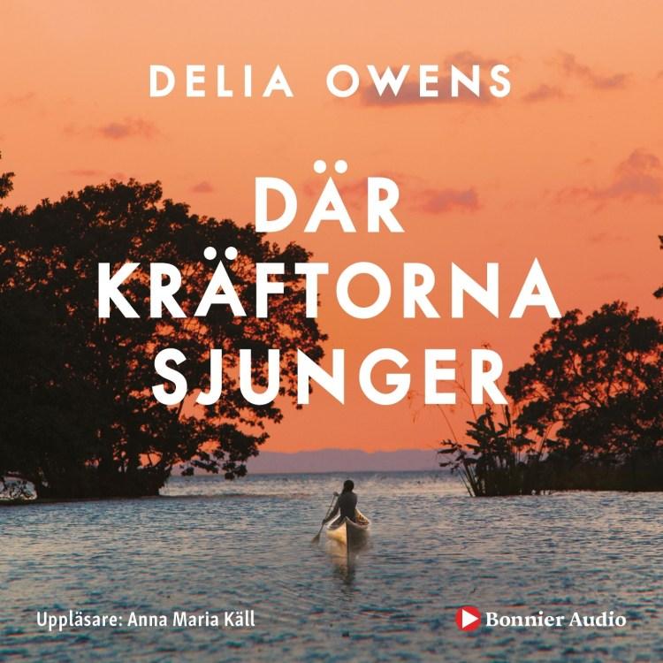 Där kräftorna sjunger av Delia Owens
