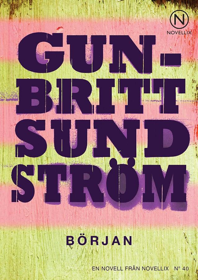 Början av Gun-Britt Sundström
