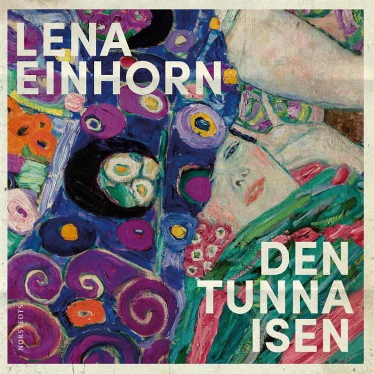 Den tunna isen av Lena Einhorn