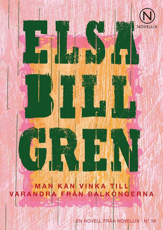 Man kan vinka till varandra från balkongerna av Elsa Billgren