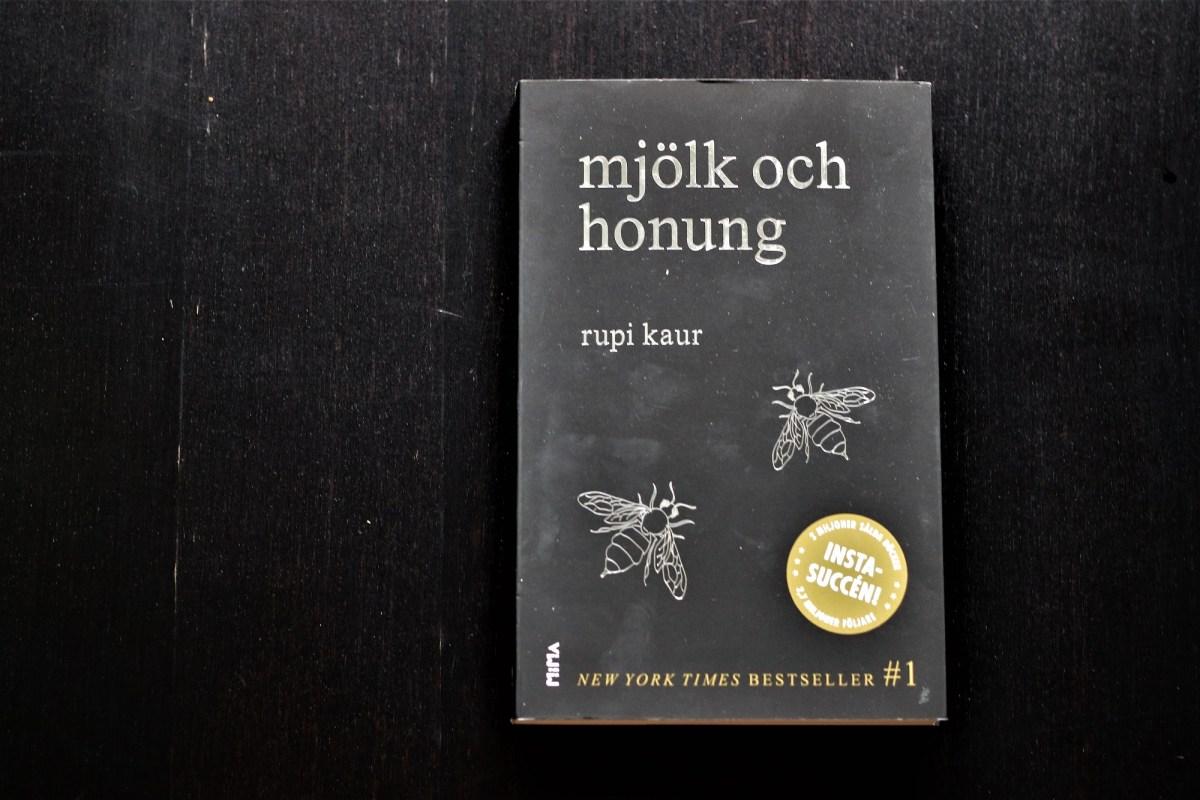 Mjölk och honung av Rupi Kaur