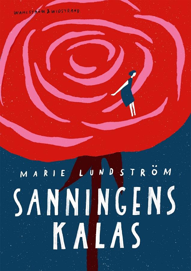 Sanningens kalas av Marie Lundström