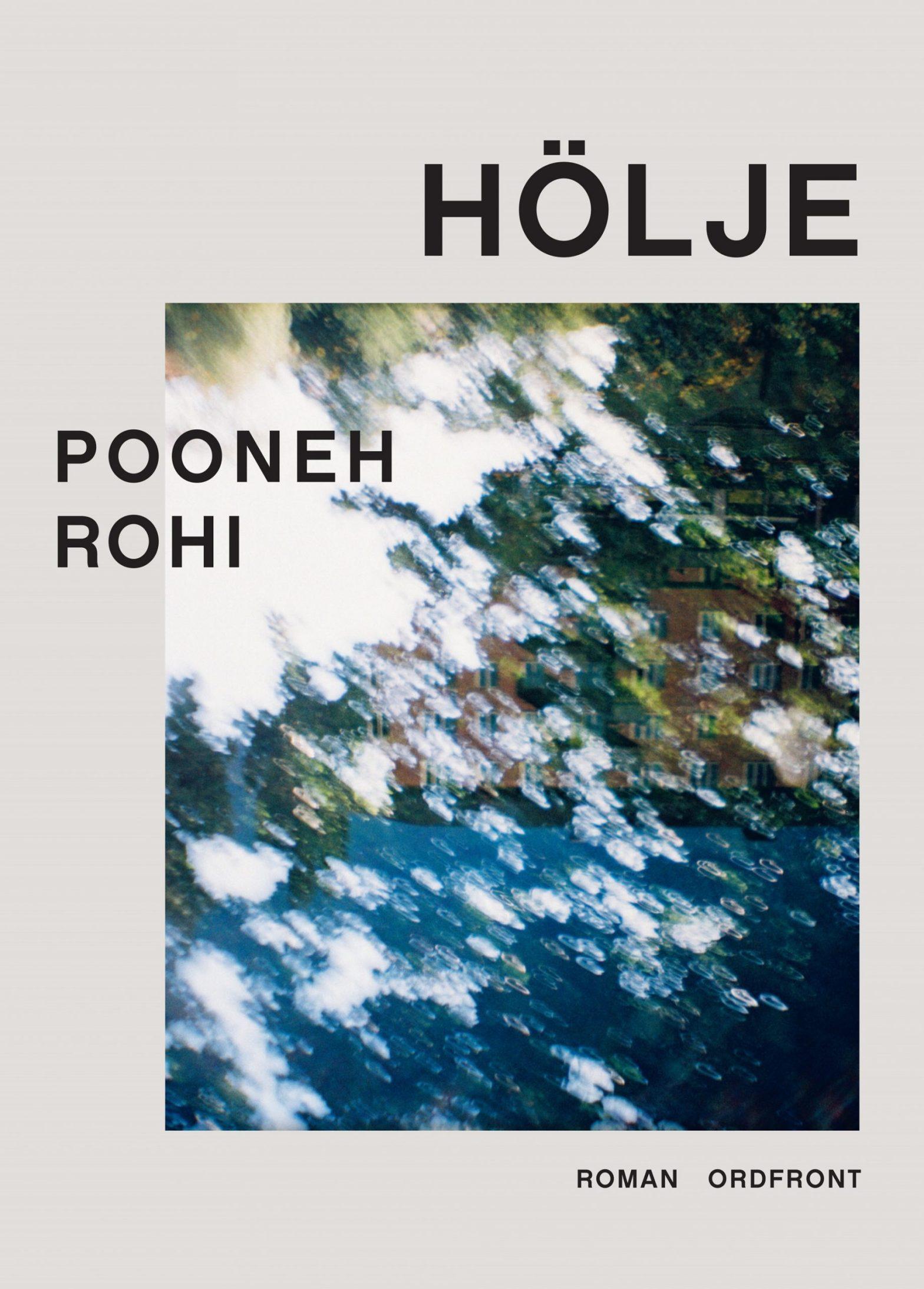 Hölje av Pooneh Rohi