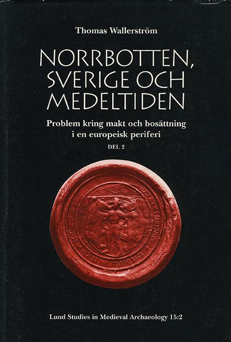 Norrbotten, Sverige och medeltiden