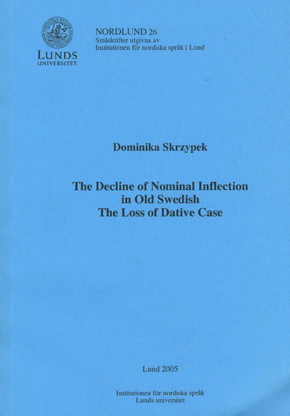 The Decline of Nominal Inflection in Old Swedish