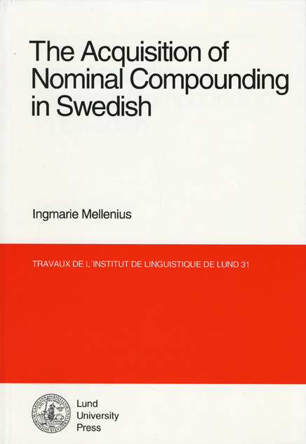 The acquisition of nominal compounding in Swedish