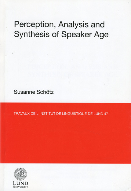 Perception, Analysis and Synthesis of Speaker Age