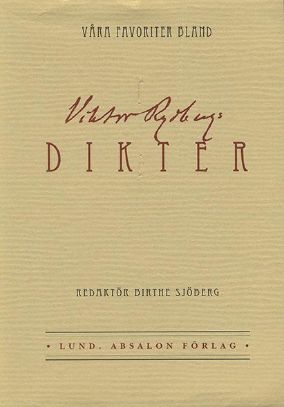 Våra favoriter bland Viktor Rydbergs dikter