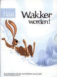 Mijn naam is Haas / Wakker worden