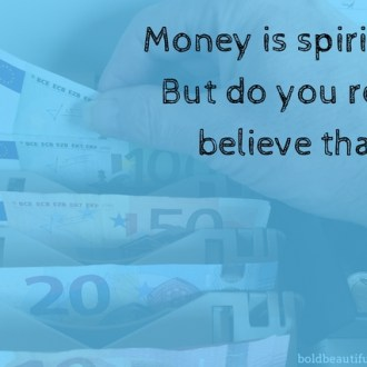 money is spiritual here's the missing link needed in your business