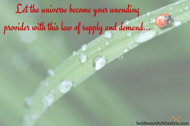 Spiritual law of supply and demand Janette Getui Bold Beautiful Blissful