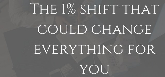 The 1% Shift That Will Make You  More Self-Sufficient As An Entrepreneur