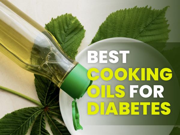 bestcookingoilsfordiabetes 1602234592