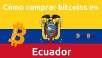 Como comprar bitcoins en ecuador