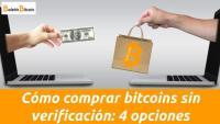 Como comprar bitcoins sin verificación