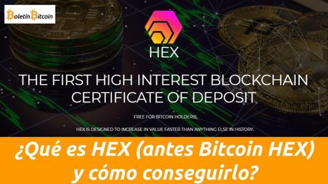 qué es hex (bitcoin hex) y cómo reclamarlos