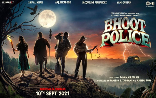 Bhoot Police starring Saif Ali Khan, Arjun Kapoor, Yami Gautam and Jacqueline Fernandez to release on September 10, 2021