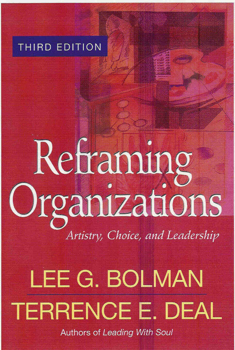 an analysis of bolman and deals four frames Bolman and deal argued that leaders should look at and approach organisational issues from four perspectives, which they called frames in their view, if a leader works with only one habitual frame of reference, he risks being ineffective.