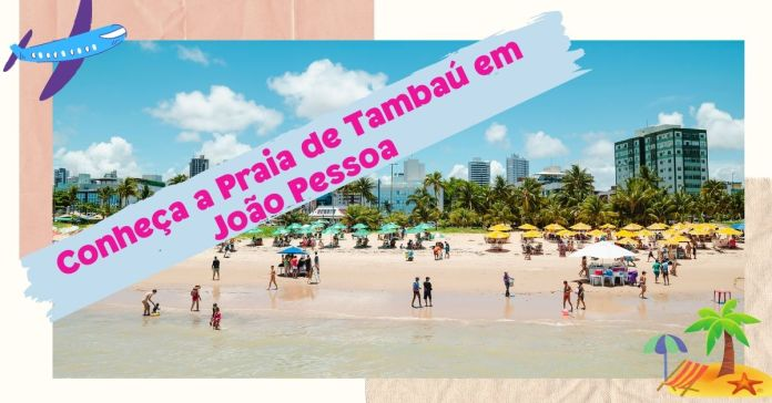 Praia de Tambaú, João Pessoa - Paraíba