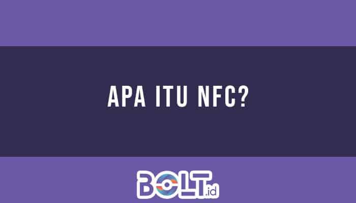 Apa Itu NFC
