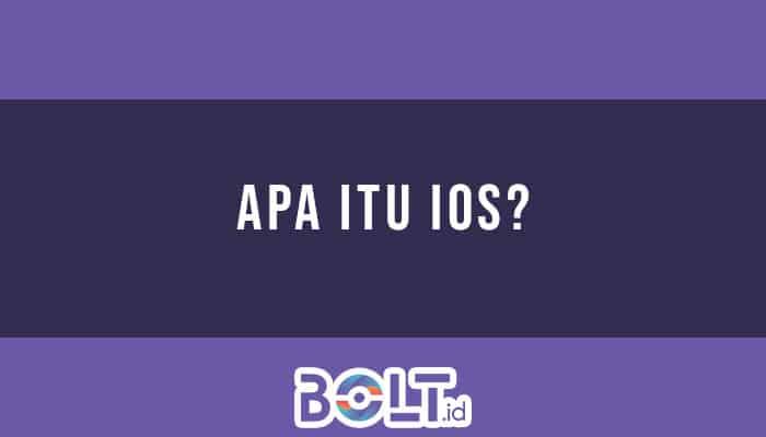Apa Itu iOS