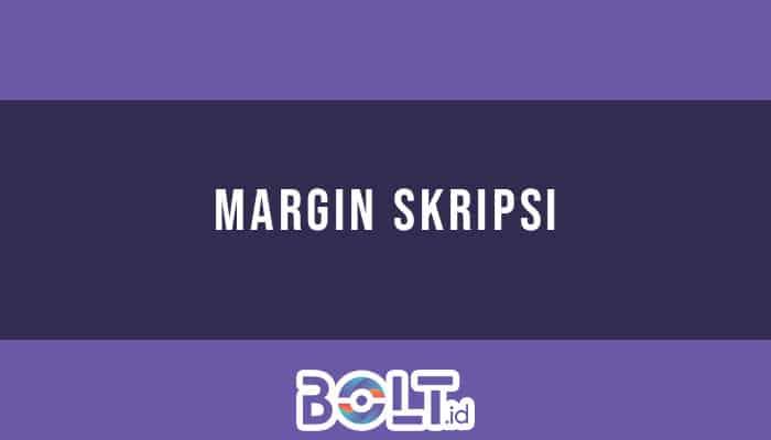 Margin Skripsi