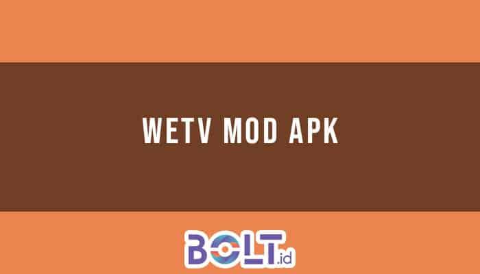 WeTV MOD APK