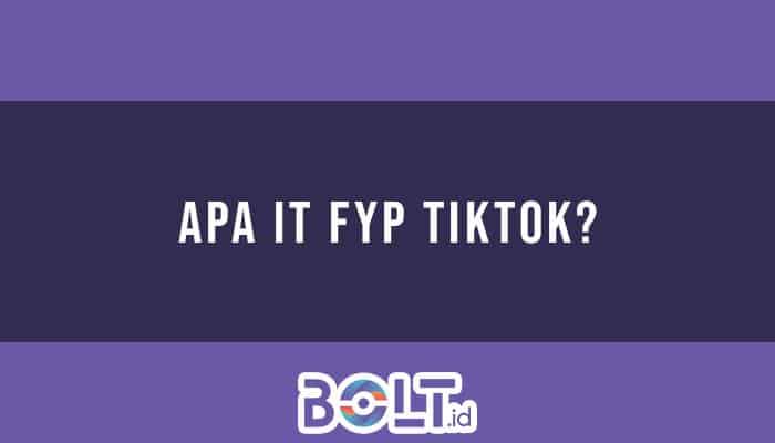 apa itu fyp