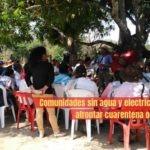 Colombia. Comunidades sin agua ni electricidad para afrontar cuarentena obligatoria