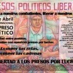 Argentina. Del 13 al 17 de abril, convocan Semana de agitación por la LIBERTAD de todos los presos políticos de América Latina y el mundo