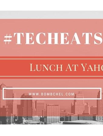 #TechEats Eps1: Lunch at Yahoo