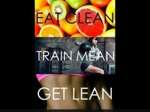 Eat Clean + Train Mean