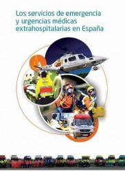 Los servicios de emergencias y urgencias medicas extrahospitalarias en Espana