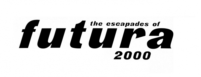 the escapades of futura 2000, 1995