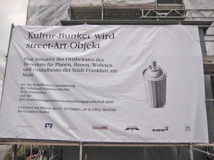Banner Leunabunker Frankfurt-Höchst 2010