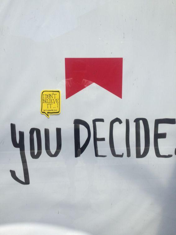 you decide?