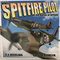 BOOK – WWII Spitfire Pilot at the Battle of Britain