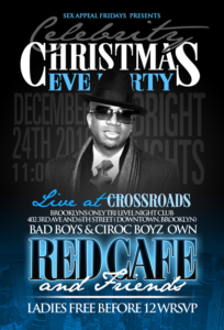 Christmas Eve Party Red Cafe Brooklyn Crossroads December 24