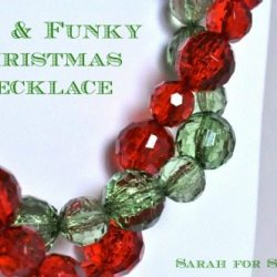 Fun and Funky Christmas Necklace Tutorial